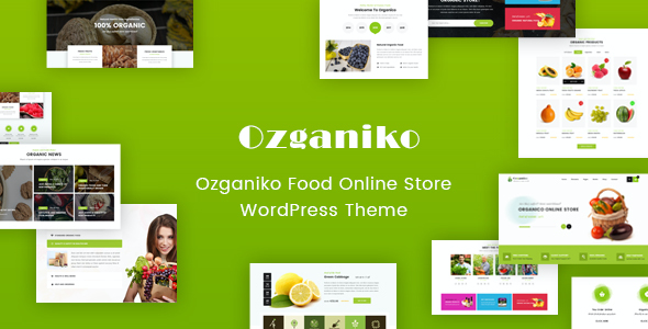 test Ozganiko - A Organic Store And Food Shop WordPress Theme